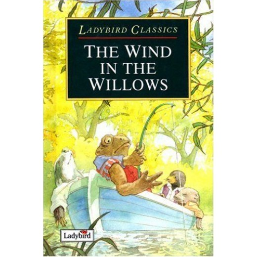 The Wind in the Willows (Ladybird Classics)