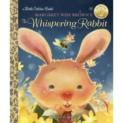 Margaret Wise Brown's the Whispering Rabbit - English