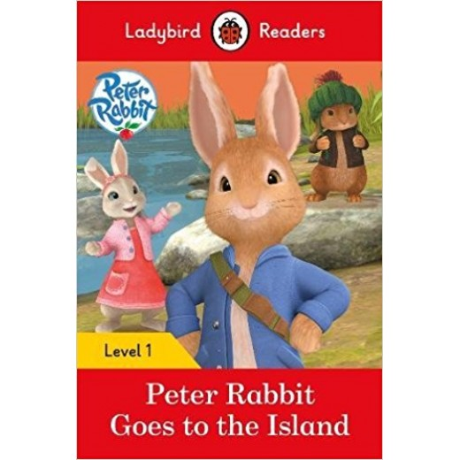 Ladybird Readers - Peter Rabbit Goes to the Island: Level 1