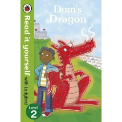 Dom's Dragon - Read it yourself with Ladybird : Level 2 hardcover, 32 Pages