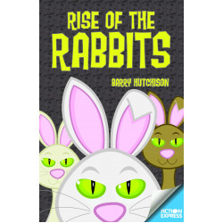 Rise of the Rabbits Children's Book