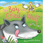 Miles Kelly - Aesop Boy Cried Wolf