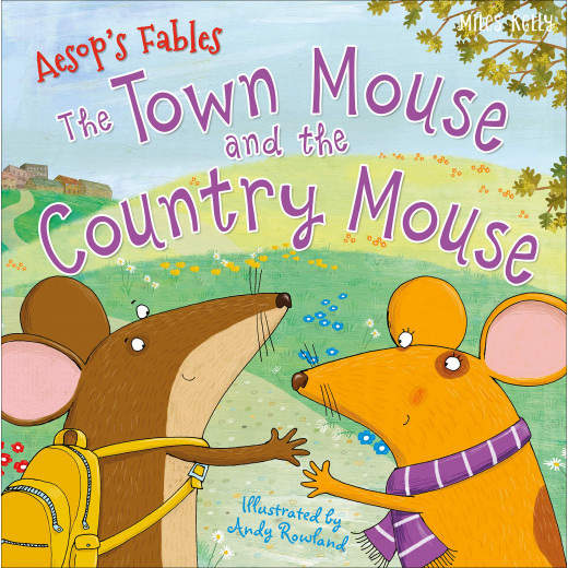 Miles Kelly - Aesop Town Mouse Country Mouse