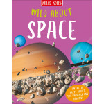 Miles Kelly - Wild About Space